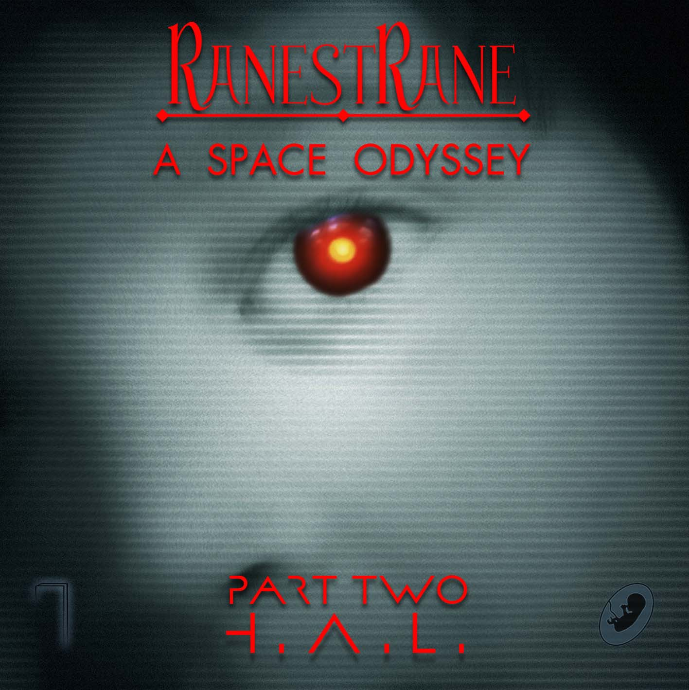 RanestRane - A Space Odysey Part. 2 - H.A.L. (Lp)